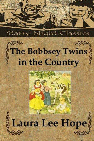The Bobbsey Twins in the Country (Volume 2)