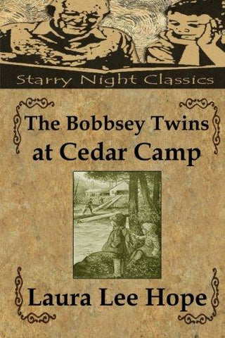 The Bobbsey Twins at Cedar Camp