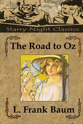 The Road to Oz (Wizard of Oz)
