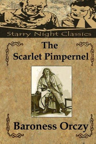 The Scarlet Pimpernel (Volume 1)