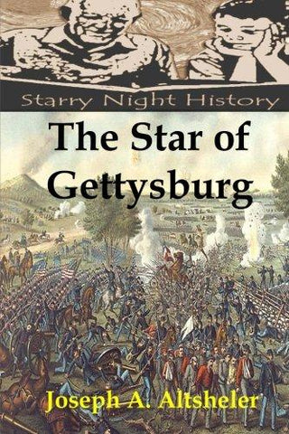The Star of Gettysburg (The Civil War) (Volume 5)