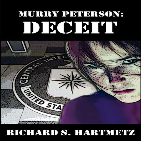 Murry Peterson: Deceit: Volume 3
