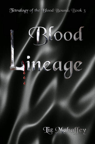 Blood Lineage (Blood Bound Book 3)