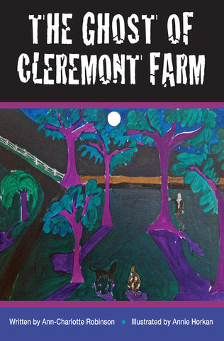 The Ghost of Cleremont Farm