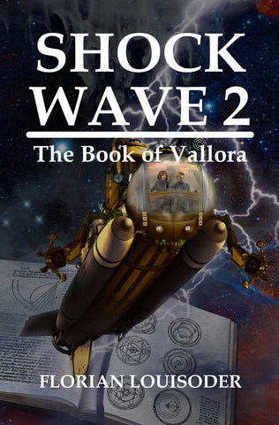 Shock Wave 2: The Book of Vallora