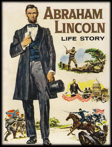 Abraham Lincoln Life Story