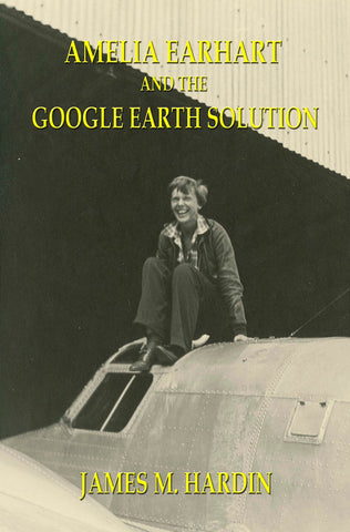 Amelia Earhart And The Google Earth Solution