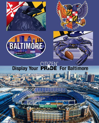 Display your citizen pride for Baltimore and The Ravens!