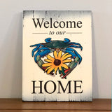 """Welcome to Our Home"" Blue Crab w/ Black-Eyed Susan Flower, Wooden Sign"