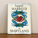 "Front of ""Happily Married in Maryland"" Blue Crabs w/ Heart, Wooden Sign"