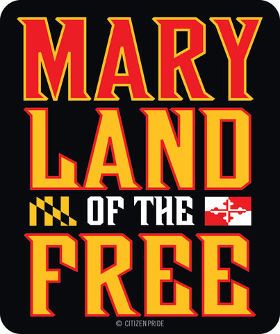 MaryLand of the Free, Die Cut Sticker