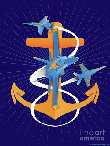 Anchors Aweigh Blue Angels Fouled Anchor By Joe Barsin - Art Print