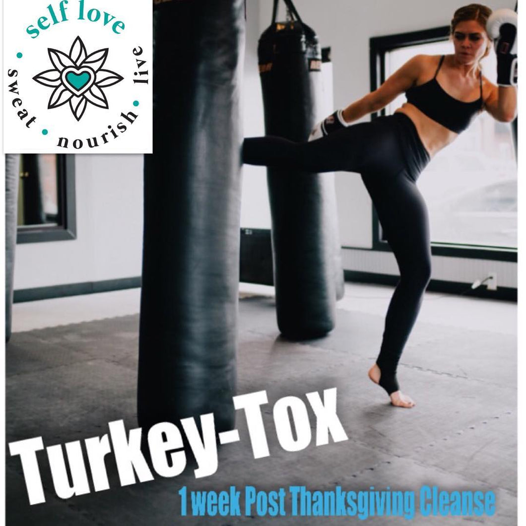 Turkey-Tox: 7 day Post Thanksgiving Detox