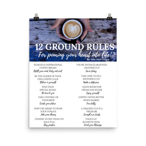 12 Ground Rules for Pouring Your Heart into Life