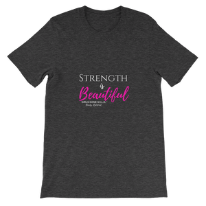 Strength is Beautiful short sleeve t-shirt