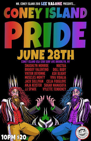 Coney Island USA and Mr. Coney Island 2018 Lee VaLone proudly present: PRIDE! - Friday, June 28, 2019 - 10pm