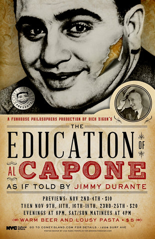 Friday - November 16, 2018 - 8pm - The Education of Al Capone as if told by Jimmy Durante