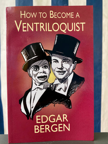 Magic Book - How to Become a Ventriloquist