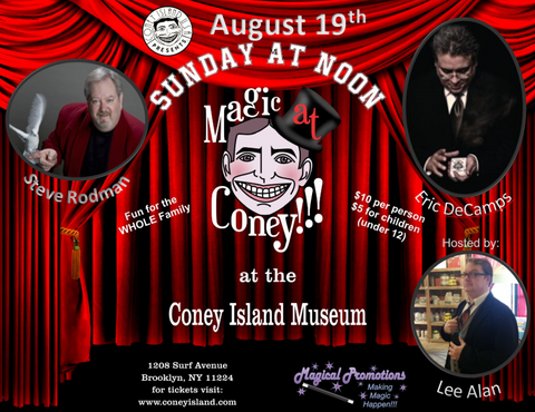 Sunday, August 19, 2018, Magic at Coney - Kids Ticket