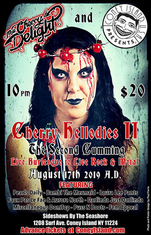 Cherry Hellodies II-The Second Cumming!! - Saturday - August 17, 2019 - 10pm