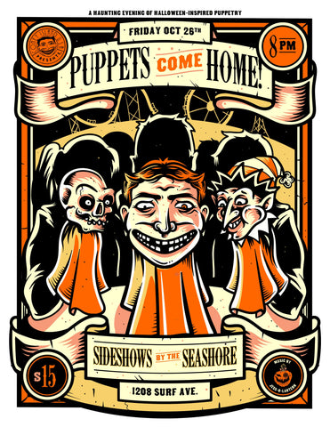 Friday - October 26, 2018 - 8:30pm - Coney Island, USA & Brendan Schweda Present: PUPPETS COME HOME!