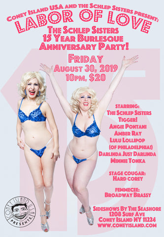 LABOR OF LOVE: The Schlep Sisters 15 Year Burlesque Anniversary Party! - Friday, August 30, 2019 - 10pm