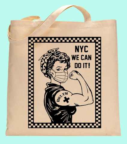 Tote Bag - We Can Do It!