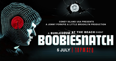 Boobiesnatch - Friday, July 5, 2019 - 10pm