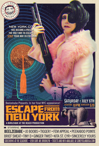 Beelzebabe and Coney Island USA Proudly Present: Escape From New York! - Saturday - July 6. 2019 - 10pm