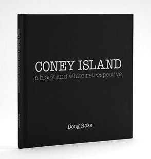 Book - Coney Island B+W Doug Ross