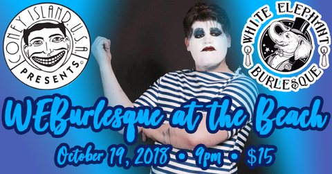 Friday - October 19, 2018 - 9pm - Viktor Devonne Presents: WEBurlesque at the Beach