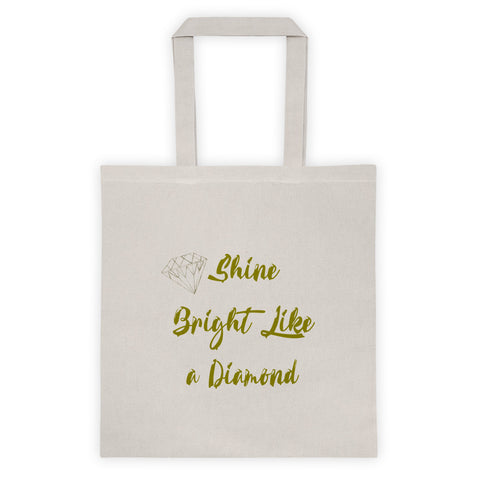 Shine Bright Like a Diamond - Tote bag