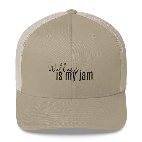 Wellness is my jam - Trucker Cap