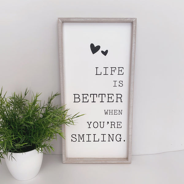 Life is Better When Your Smiling Plaque