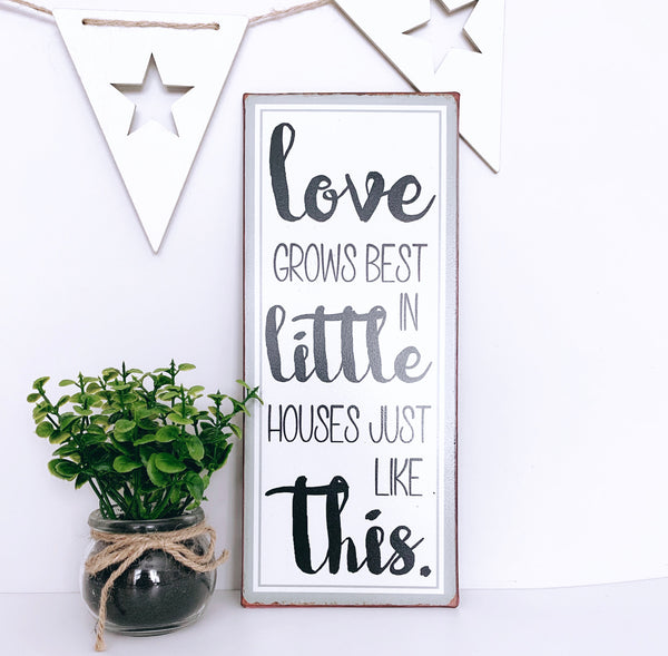 Love Grows Metal Plaque