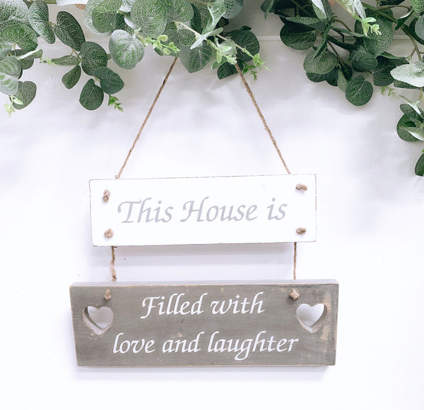 This House is Filled with Love and Laughter Plaque