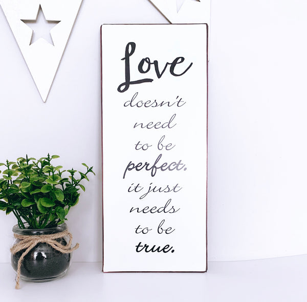Love doesn't need to be perfect Metal Plaque