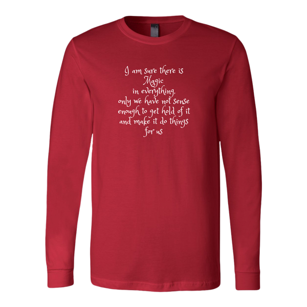 Magic in Everything Long Sleeve Shirt