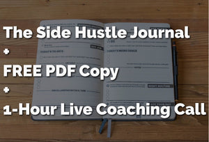 [BUNDLE] The Side Hustle Journal Hardcover + PDF + 1 Hour Coaching Call