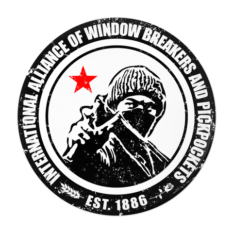 International Alliance of Window Breakers and Pickpockets Button - Bread and Roses Apparel