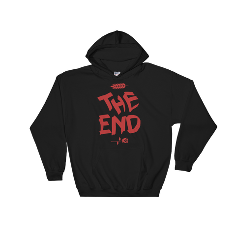 The End Hoodie - Bread and Roses Apparel