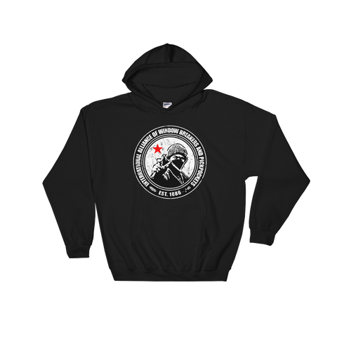 Alliance of Window Breakers and Pickpockets Hoodie - Bread and Roses Apparel