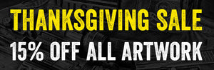 Thanksgiving Sale: 15% OFF all artwork!