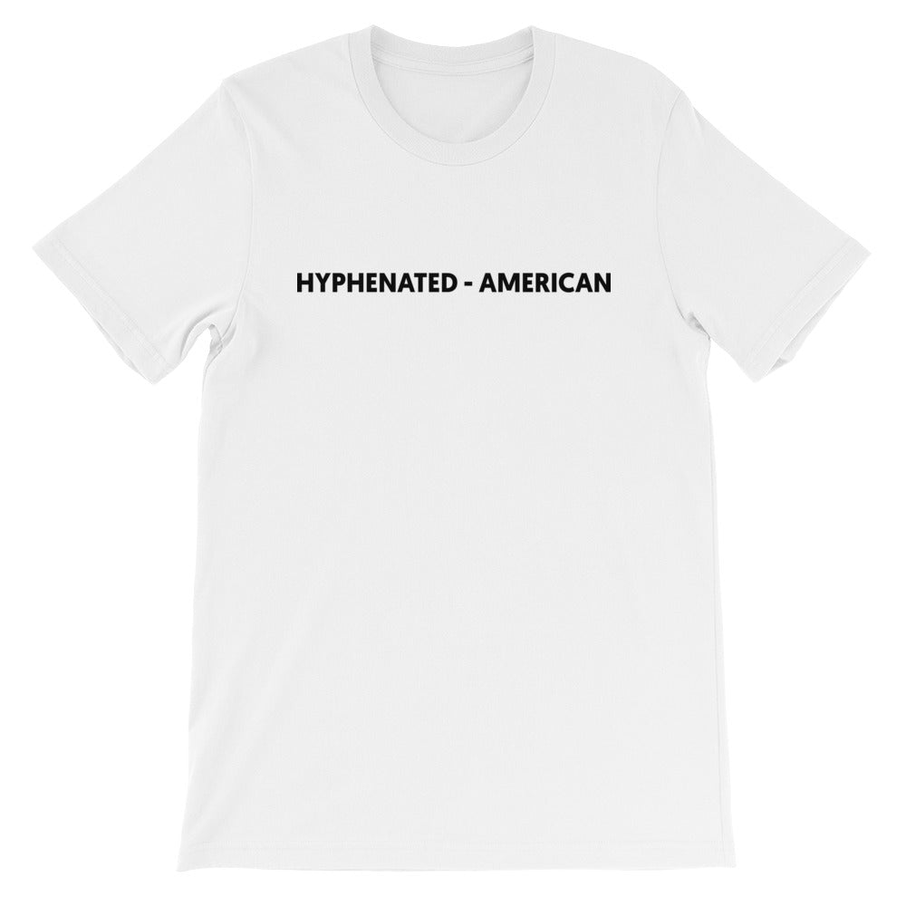 """Hyphenated-American"" T-Shirt (White)"