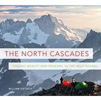North Cascades: Finding Beauty and Renewal in the Wild Nearby