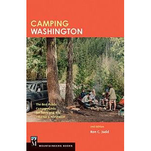 Camping Washington, 2nd Edition The Best Public Campgrounds for Tents and RVs - Rated and Reviewed!
