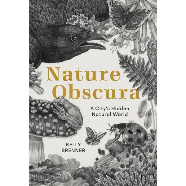 Nature Obscura: A City's Hidden Natural World