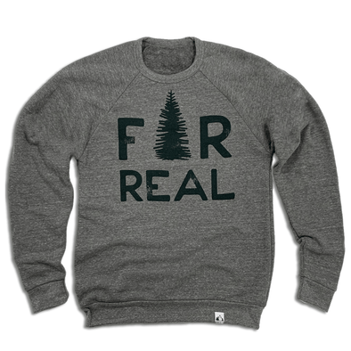 Fir Real Sweatshirt