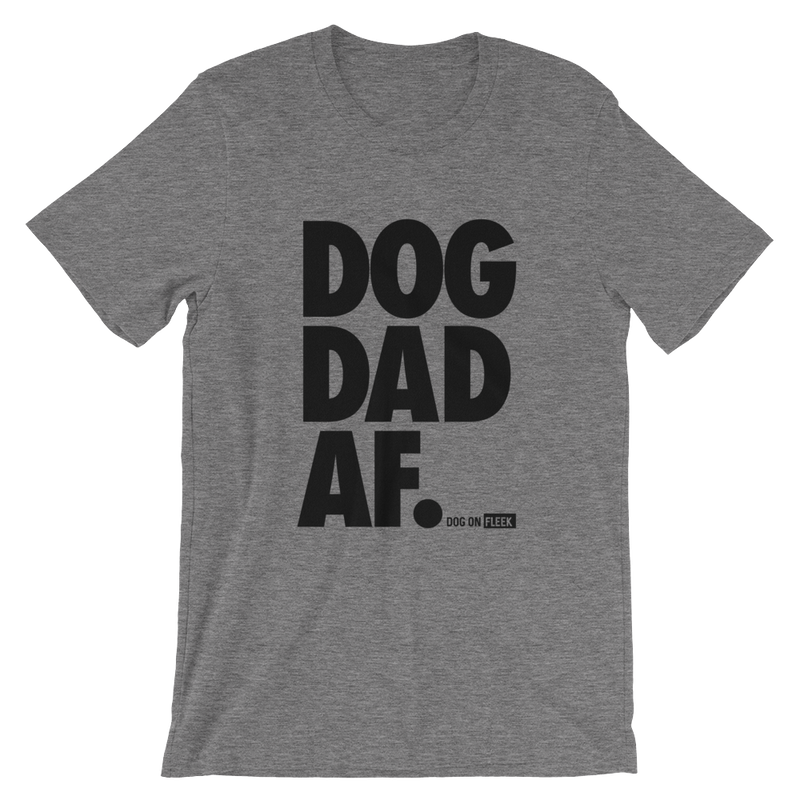 Dog Dad AF Black: Short-Sleeve T-Shirt