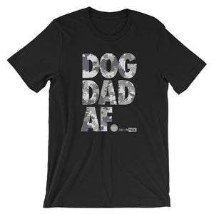 Dog Dad AF Camouflage: Short-Sleeve T-Shirt
